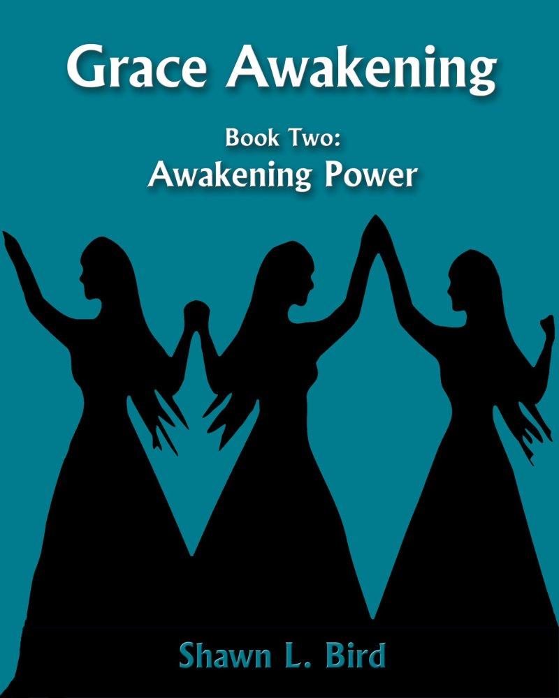My novel series: Grace Awakening (5/6)